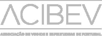 ACIBEV - Associação dos Comerciantes e Industriais de Bebidas Espirituosas e Vinhos