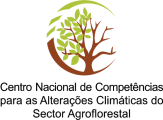 CNCACSA - Centro Nacional de Competências para as Alterações Climáticas do Setor Agroflorestal.